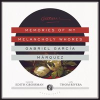 Memories of My Melancholy Whores - Gabriel Garcia Marquez - audiobook