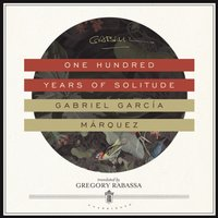 One Hundred Years of Solitude - Gabriel Garcia Marquez - audiobook
