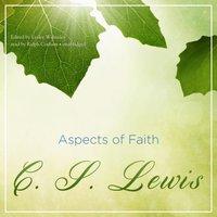 Aspects of Faith - C. S. Lewis - audiobook