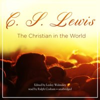 Christian in the World - C. S. Lewis - audiobook