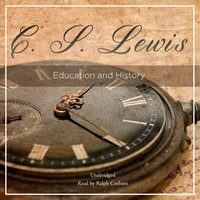 Education and History - C. S. Lewis - audiobook