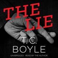 Lie - T. C. Boyle - audiobook