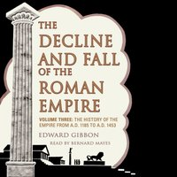 Decline and Fall of the Roman Empire, Vol. 3