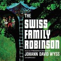 Swiss Family Robinson - Johann David Wyss - audiobook