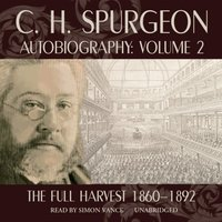 C. H. Spurgeon Autobiography, Vol. 2 - C. H. Spurgeon - audiobook