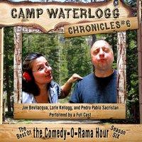 Camp Waterlogg Chronicles 6 - Joe Bevilacqua - audiobook