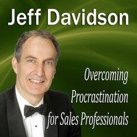 Overcoming Procrastination for Sales Professionals - Opracowanie zbiorowe - audiobook