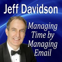 Managing Time by Managing E-mail - Opracowanie zbiorowe - audiobook