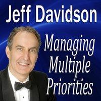 Managing Multiple Priorities - Opracowanie zbiorowe - audiobook
