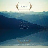 Holiness - J. C. Ryle - audiobook