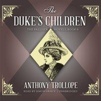 Duke's Children - Anthony Trollope - audiobook