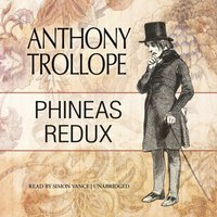 Phineas Redux - Anthony Trollope - audiobook