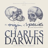 Origin of Species by Means of Natural Selection - Charles Darwin - audiobook
