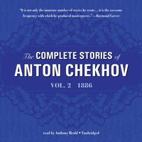 Complete Stories of Anton Chekhov, Vol. 2 - Anton Chekhov - audiobook