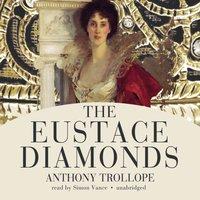 Eustace Diamonds - Anthony Trollope - audiobook