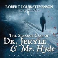 The Strange Case of Dr. Jekyll and Mr. Hyde - Robert Louis Stevenson - audiobook