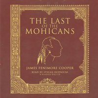 Last of the Mohicans - James Fenimore Cooper - audiobook