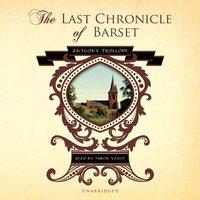 Last Chronicle of Barset - Anthony Trollope - audiobook