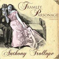 Framley Parsonage - Anthony Trollope - audiobook