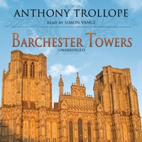 Barchester Towers - Anthony Trollope - audiobook