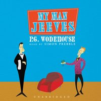 My Man Jeeves - P. G. Wodehouse - audiobook