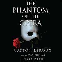 Phantom of the Opera - Gaston Leroux - audiobook
