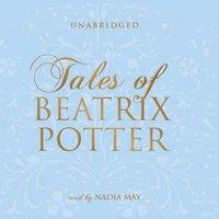 Tales of Beatrix Potter - Beatrix Potter - audiobook