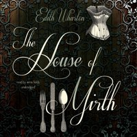 House of Mirth - Edith Wharton - audiobook
