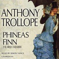 Phineas Finn - Anthony Trollope - audiobook