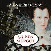 Queen Margot - Alexandre Dumas - audiobook
