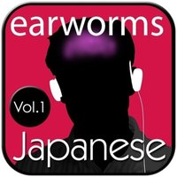 Rapid Japanese, Vol. 1 - Earworms Learning - audiobook