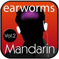 Rapid Mandarin, Vol. 2 - Earworms Learning - audiobook