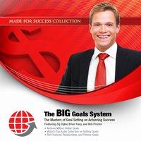 BIG Goals System - Zig Ziglar - audiobook
