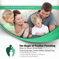 Magic of Positive Parenting