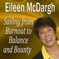 Sailing from Burnout to Balance and Bounty - Opracowanie zbiorowe - audiobook
