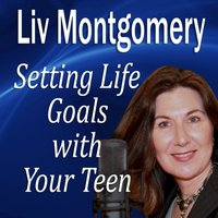 Setting Life Goals with Your Teen - Opracowanie zbiorowe - audiobook