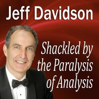 Shackled by the Paralysis of Analysis - Opracowanie zbiorowe - audiobook