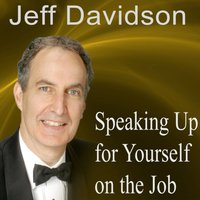 Speaking Up for Yourself on the Job - Opracowanie zbiorowe - audiobook