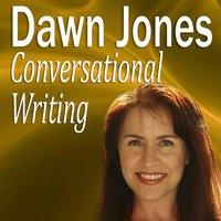 Conversational Writing - Dawn Jones - audiobook