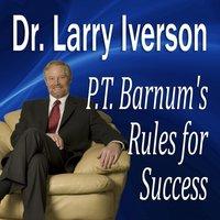 P. T. Barnum's Rules for Success - Opracowanie zbiorowe - audiobook