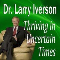 Thriving in Uncertain Times - Opracowanie zbiorowe - audiobook