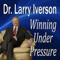 Winning Under Pressure - Opracowanie zbiorowe - audiobook