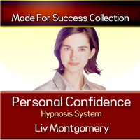 Personal Confidence Hypnosis System - Made for Success - audiobook