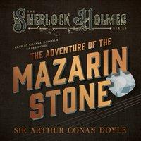 Adventure of the Mazarin Stone - Sir Arthur Conan Doyle - audiobook