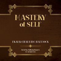 Mastery of Self - Frank Channing Haddock - audiobook