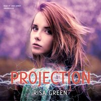 Projection - Risa Green - audiobook