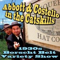 Abbott & Costello in the Catskills - Joe Bevilacqua - audiobook