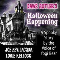 Daws Butler's Halloween Happening - Daws Butler - audiobook