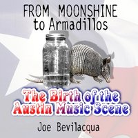 From Moonshine to Armadillos - Joe Bevilacqua - audiobook