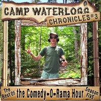 Camp Waterlogg Chronicles 3 - Joe Bevilacqua - audiobook